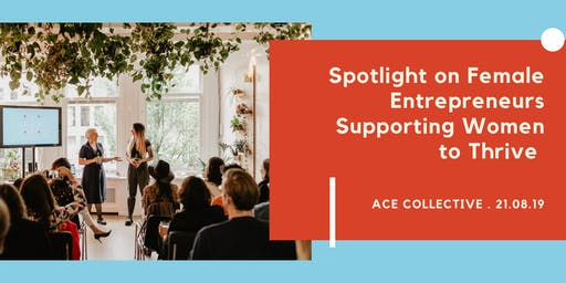 Spotlight on Female Entrepreneurs in Amsterdam Supporting Women To Thrive