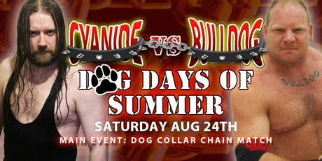 PPW Dog Days of Summer (feat. DOG COLLAR CHAIN MATCH!) tickets