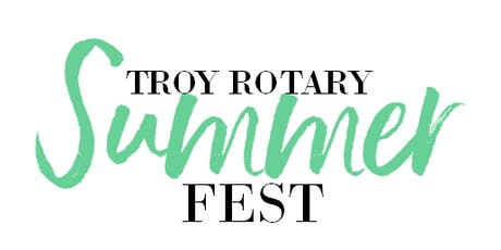 Troy Rotary Summerfest tickets