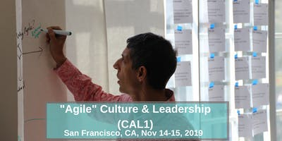 """Agile"" Culture & Leadership (CAL1) in San Francisco with Michael K Sahota"