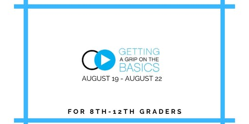 Getting a Grip on the Basics | 8th-12th Grade