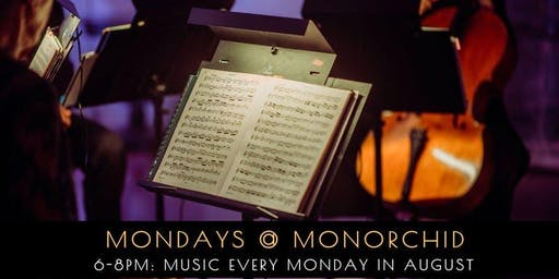 Musical Mondays at monOrchid