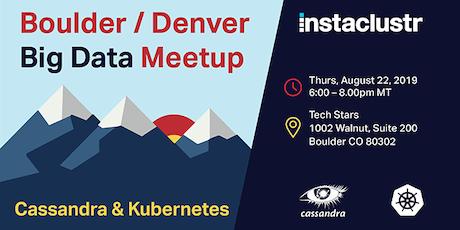 Boulder/Denver Big Data: Cassandra and Kubernetes tickets