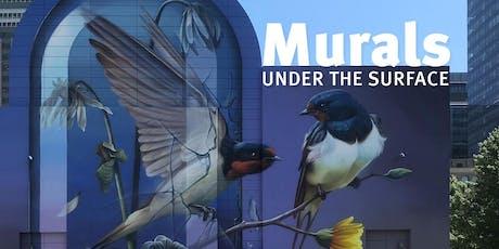 Murals: Under the Surface tickets