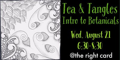 Tea & Tangles: Intro to Botanicals