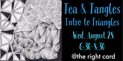Tea & Tangles: Intro to Triangles