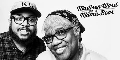 Madisen Ward & the Mama Bear tickets