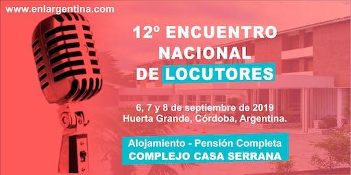 12º ENL - Encuentro Nacional de Locutores / alojamiento Casa Serrana