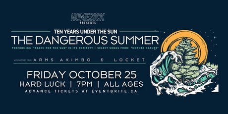 "Homesick Presents: The Dangerous Summer ""Reach for the Sun"" 10 Year"