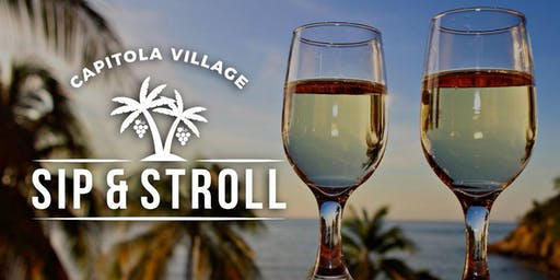 Capitola Village Sip and Stroll