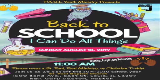Back To School: I Can Do ALL Things Worship Service