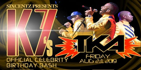 K7 Of TKA Official Birthday Bash tickets