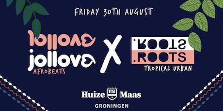 Jollove x .Roots tickets