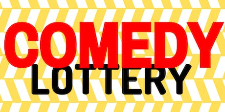 Comedy Lottery  tickets