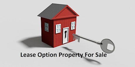 Lease Option Property For Sale tickets