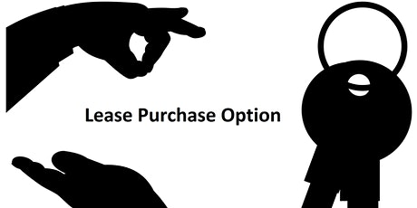 Lease Purchase Option tickets