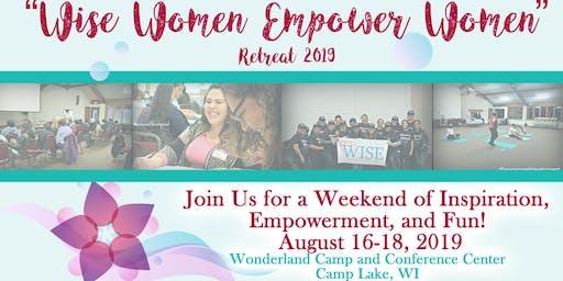 WISE Women's Retreat 2019! WISE Women Empower Women