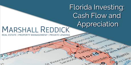 Florida Investing: Cash Flow and Appreciation tickets