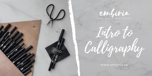 Embiria presents Intro to Calligraphy