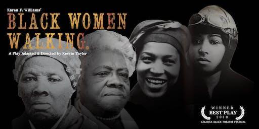 BLACK WOMEN WALKING (Open Rehearsal)