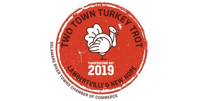 Two Town Turkey Trot! Lambertville – New Hope Thanksgiving 2019