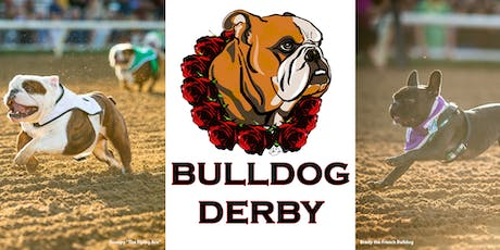 The 2nd Annual Santa Anita Park Bulldog Derby 2020 tickets