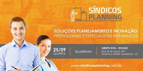 WORKSHOP SÍNDICOS PLANNING 12ª EDIÇÃO - BLUMENAU SC ingressos