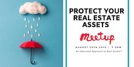 Protect Your Real Estate Assets tickets