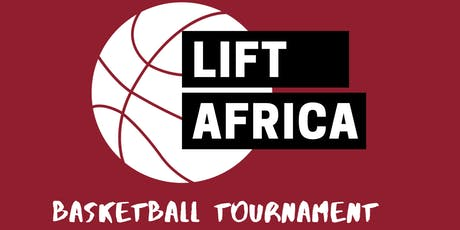 2nd Annual Lift Africa Basketball Tournament! tickets