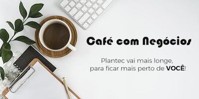 CAFÉ COM NEGÓCIOS PLANTEC –  PARKS | REDE POL