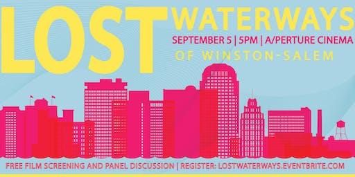 Lost Waterways of Winston-Salem Film Screening & Panel Discussion