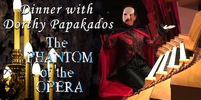 Phantom of the Opera Gala Dinner with the Artist:Dorothy Papadakos