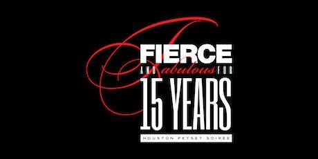 The Fifteenth Annual Fierce & Fabulous Soiree tickets