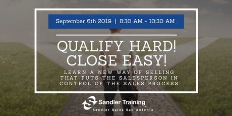 Complimentary Sandler Training Session: Qualify Hard!  Close Easy! tickets