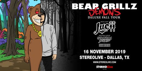 Bear Grillz: Demons Deluxe Fall Tour - Stereo Live Dallas tickets