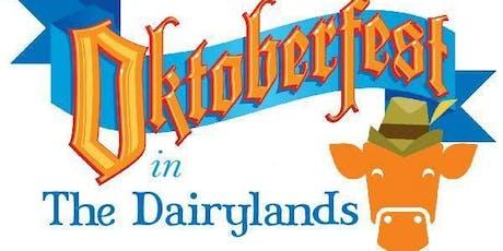 Oktoberfest in the Dairylands tickets