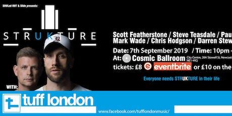 STRUKTURE presents Tuff London tickets