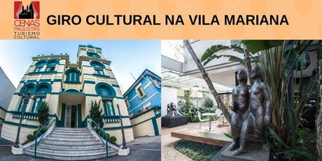 GIRO CULTURAL NA VILA MARIANA tickets