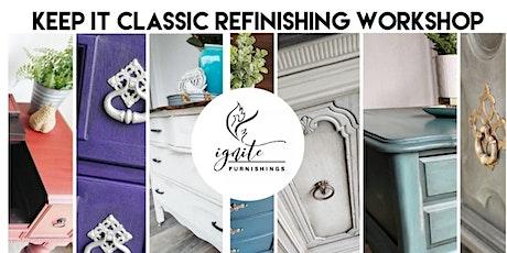 Keep it Classic Furniture Refinishing Workshop tickets