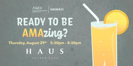 Ready to be AMAzing? Networking Pau Hana tickets