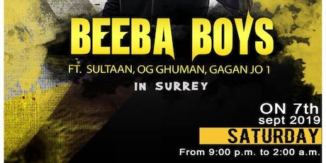 Beeba boys featuring SULTAAN, OG Ghuman Live music and dance party tickets