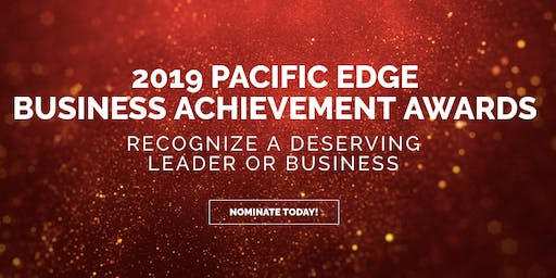 Pacific Edge Presents the 9th Annual Business Achievement Awards Gala