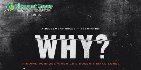 Pleasant Grove Baptist Judgement House, Wednesday, September 25, 2019 tickets