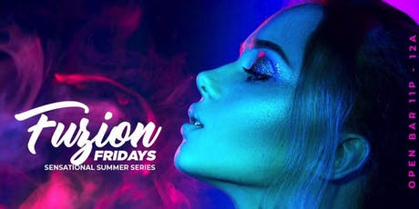 Fuzion Fridays ::Sizzling Summer Nights tickets