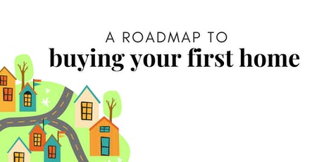 Roadmap to Buying Your First Home tickets