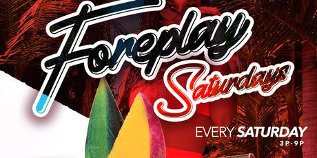 ForePlay Saturdays | DayParty | Bar Stellar| No Cover All Day  tickets