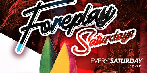 ForePlay Saturdays | DayParty | Bar Stellar| No Cover All Day