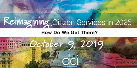 Reimagining Citizen Services in 2025: How Do We Get There? tickets