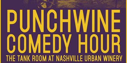 Punchwines Comedy Hour at Nashville Urban Winery September Edition