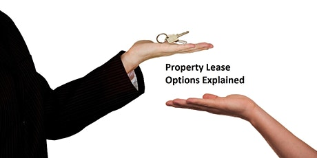 Property Lease Options Explained tickets